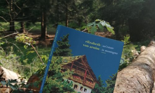 Un'estate in montagna – Elizabeth Von Arnim