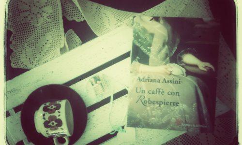 Un caffè con Robespierre di Adriana Assini