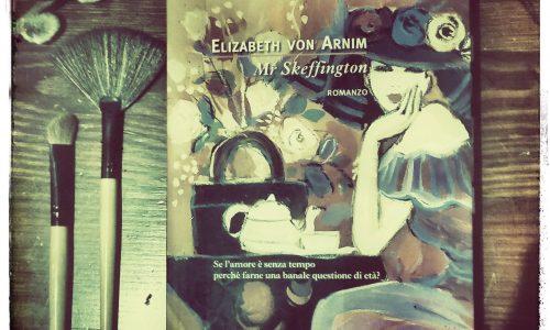 Mr Skeffington di Elizabeth Von Arnim