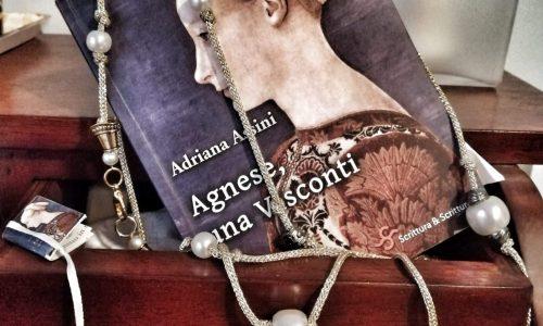 Agnese, una Visconti di Adriana Assini