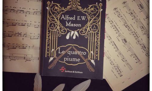 Le quattro piume di Alfred E.W. Mason