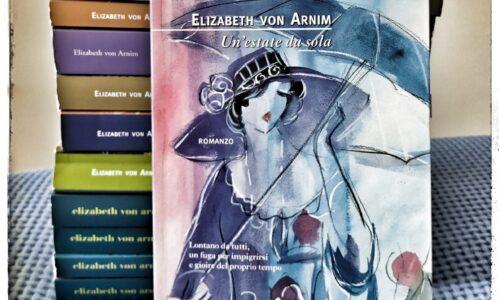 Un'estate da sola di Elizabeth von Arnim