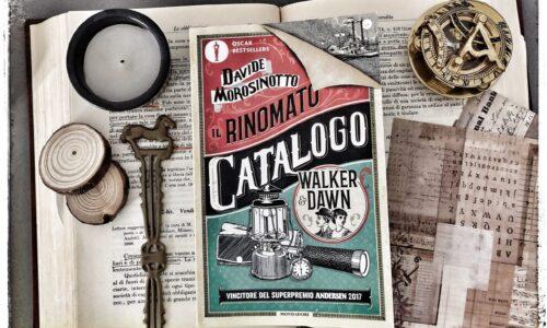 Il Rinomato Catalogo Walker&Dawn di D.Morosinotto