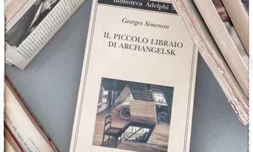 Il piccolo librario di Archangelsk di G.Simenon