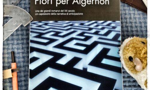 Fiori per Algernon di Daniel Keyes