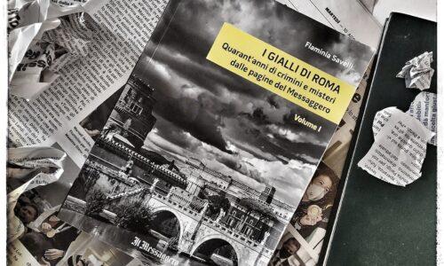 Roma maledetta: crimini che hanno fatto la storia