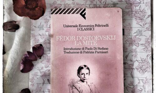 La mite di Fedor Dostoevskij