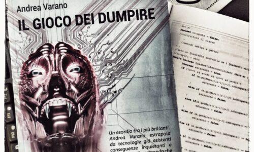 Il futuro apocalittico di Andrea Varano: Il gioco dei Dumpire