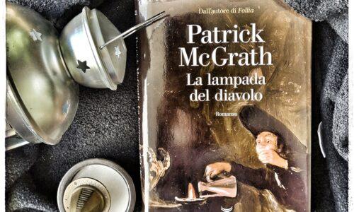 Bentornato  Patrick McGrath e La lampada del diavolo